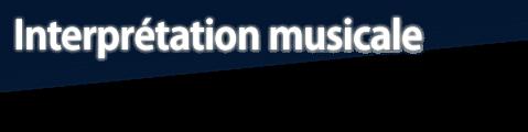 Interprétation musicale
