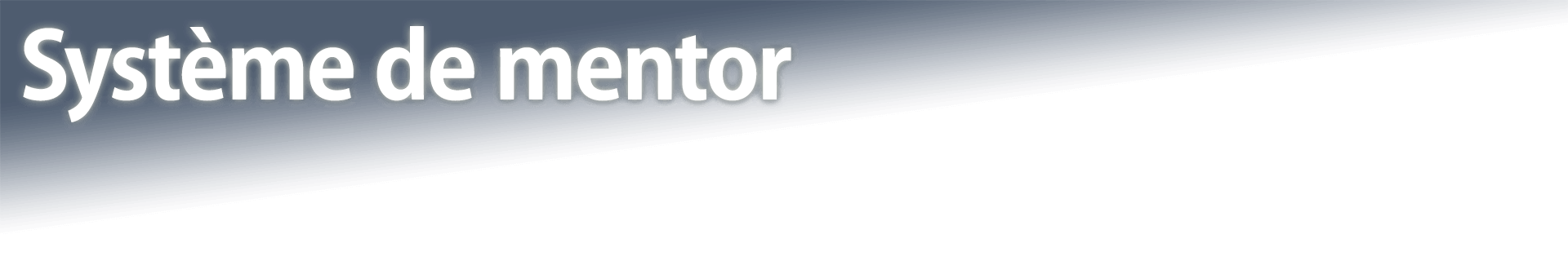 Système de mentor