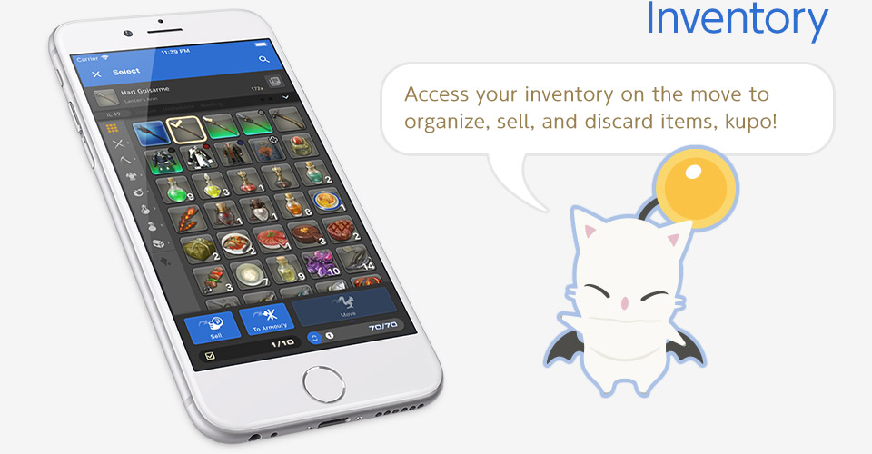 Inventory Access your inventory on the move to organize, sell, and discard items, kupo!