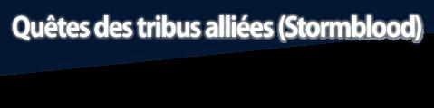 Quêtes des tribus alliées (Stormblood)