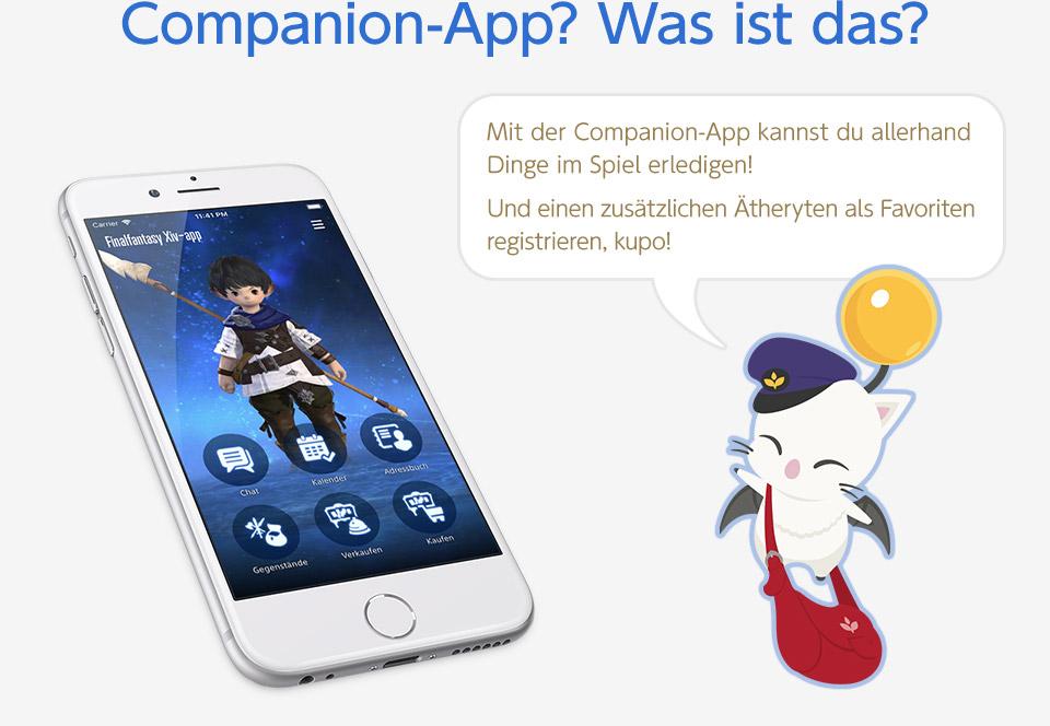 Companion-App? Was ist das? Mit der Companion-App kannst du allerhand Dinge im Spiel erledigen! Und einen zusätzlichen Ätheryten als Favoriten registrieren, kupo! Die Screenshots entstammen einer frühen, englischsprachigen Version der App.<br />Die App wird vollständig auf Deutsch lokalisiert erscheinen.