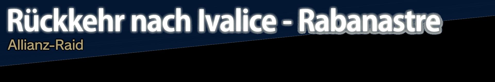 Rückkehr nach Ivalice - Rabanastre Allianz-Raid