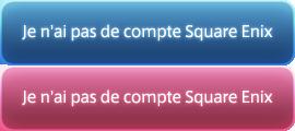 Je n'ai pas de compte Square Enix