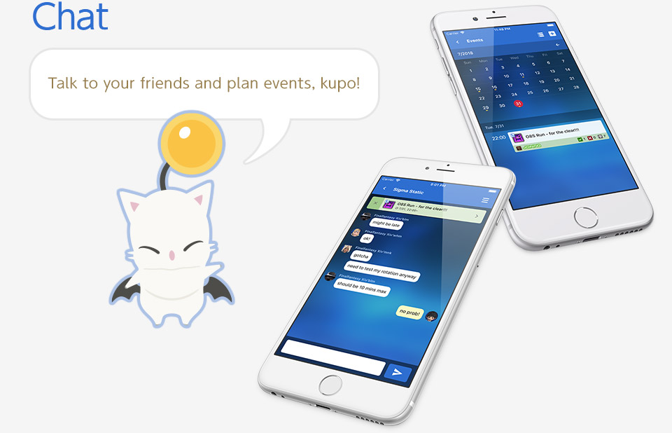Chat Talk to your friends and plan events, kupo!