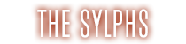 The Sylphs