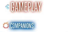 GAMEPLAY Companions