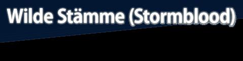 Wilde Stämme (Stormblood)