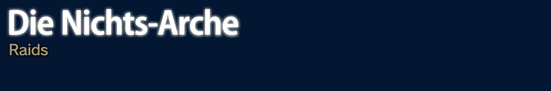 Die Nichts-Arche