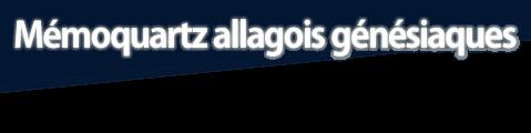 Mémoquartz allagois génésiaques