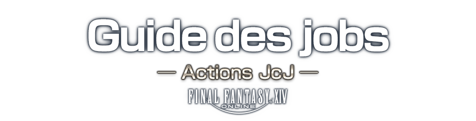 Guide des jobs Actions JcJ