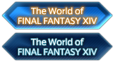 The World of FINAL FANTASY XIV