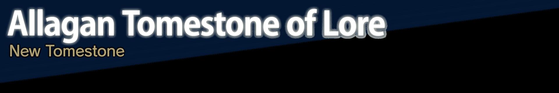 Allagan Tomestone of Lore