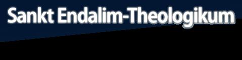 Sankt Endalim-Theologikum