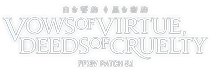 PATCH5.1 白き誓約、黒き密約 VOWS OF VIRTUE, DEEDS OF CRUELTY