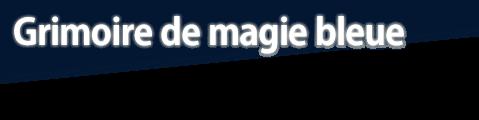 Grimoire de magie bleue