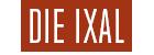 Die Ixal