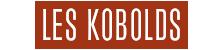 Les Kobolds