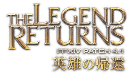 THE LEGEND RETURNS 英雄の帰還