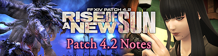 Patch 4 2 Notes | FINAL FANTASY XIV, The Lodestone