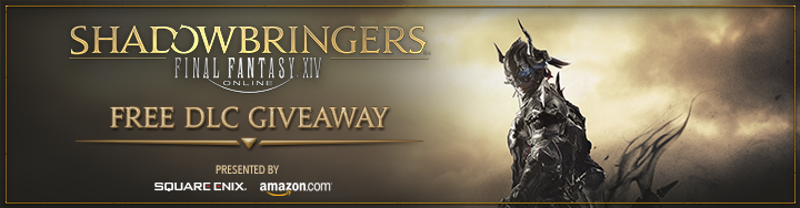 Presenting the FFXIV and Amazon com® Free DLC Giveaway! | FINAL