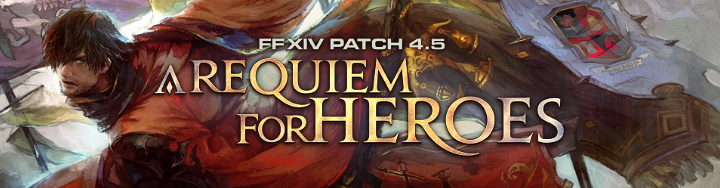 Patch 4 5─A Requiem for Heroes Special Site Updated | FINAL