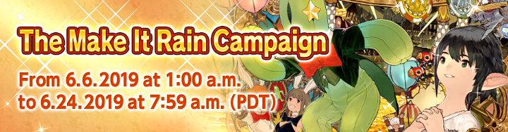 The Make It Rain Campaign Begins on June 6! | FINAL FANTASY