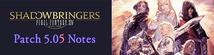 Patch 5 05 Notes   FINAL FANTASY XIV, The Lodestone